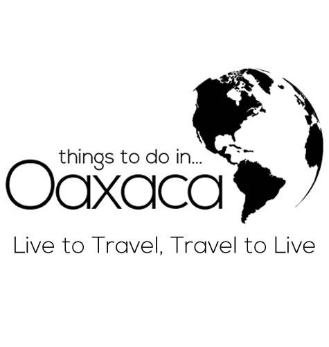 Things to do in Oaxaca - Oaxaca's essential tourist guide